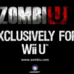 ZombiU Debuted By Ubisoft for Wii U