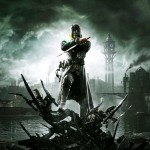 Dishonored's Sales are 'Exceeding Expectations'
