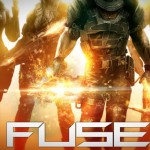 The New Fuse Trailer Has Made A Believer Out of Me