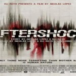 Aftershock Review: When an Earthquake is the Least of Your Troubles
