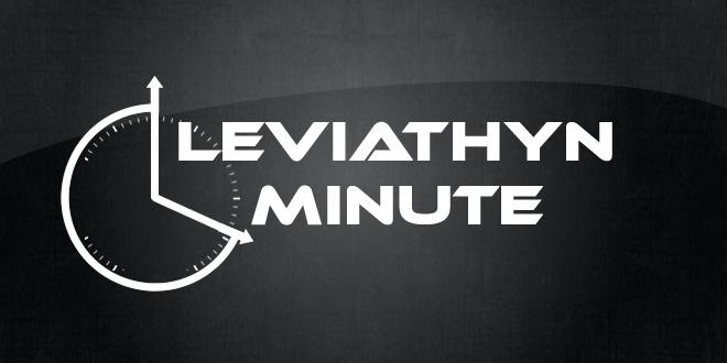 Leviathyn Minute – March 28th, 2014