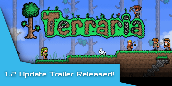 'Terraria' – 1.2 Update Trailer