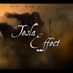 Tesla Effect Official Trailer/Promo Released and It Is Awesome