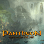 Under the Radar: Pantheon: Rise of the Fallen