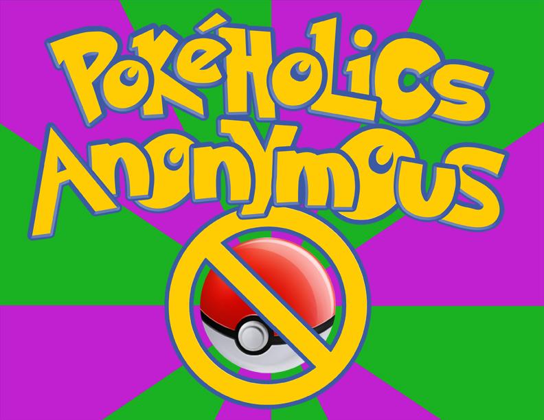 Video Game Rehab: Pokeholics Anonymous