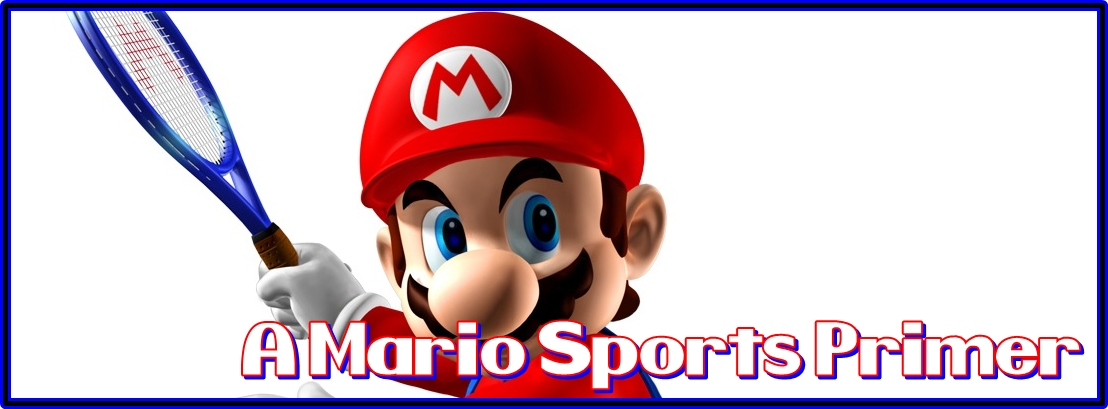 A Mario Sports Primer – Golf and Tennis Edition