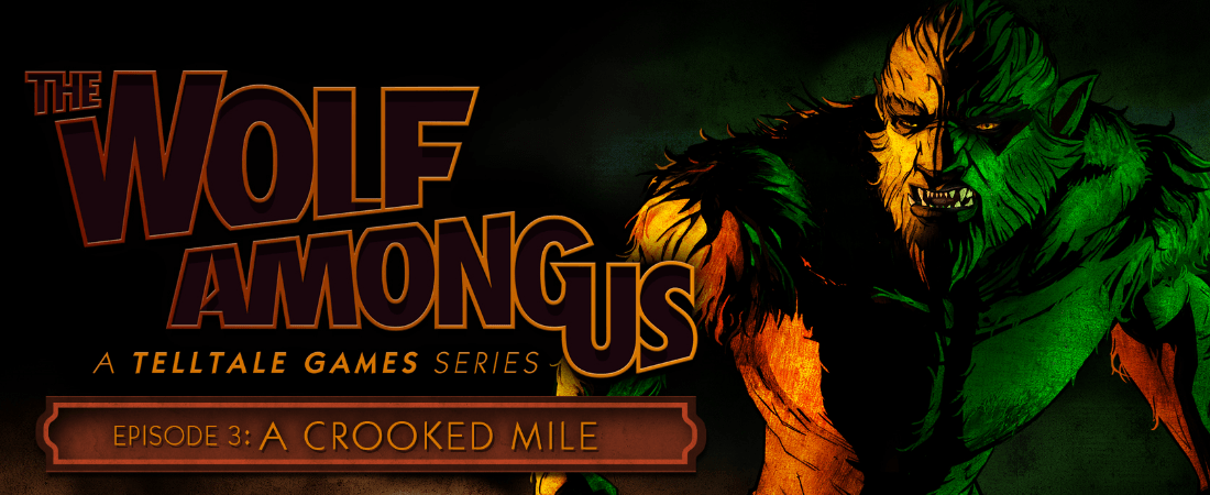 The Wolf Among Us: Episode 3 – A Crooked Mile Review