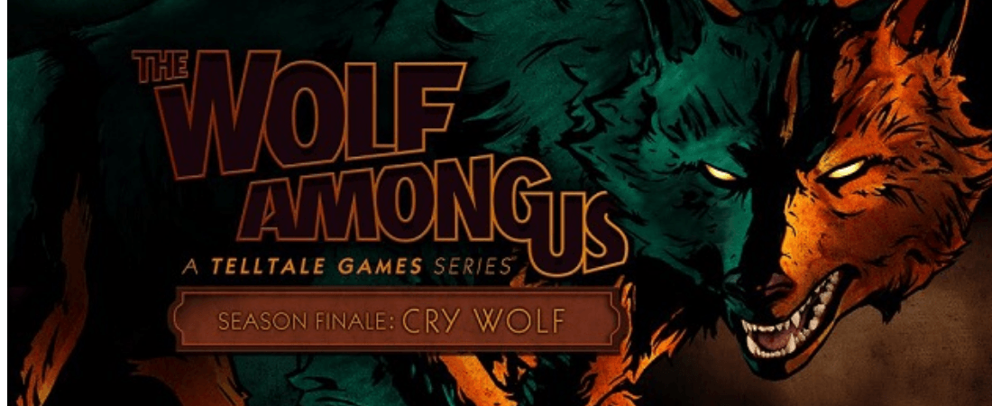 The Wolf Among Us: Episode 5 – Cry Wolf Review